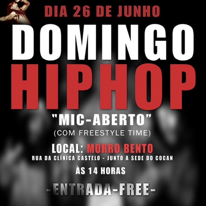 "Domingo Hip-Hop ""Mic Aberto"" [Dia 26 de Junho]"