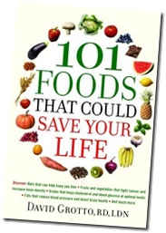 101 Foods that could save your life; David Grotto