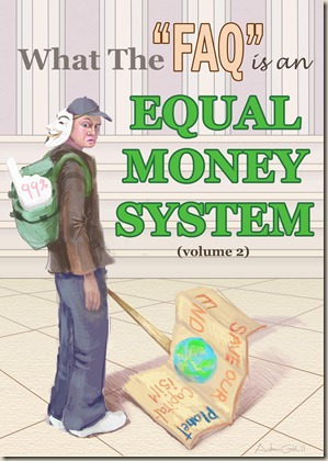 621-what-the-faq-is-an-equal-money-system-volume-2