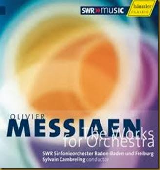 Messiaen obras orquestales Cambreling