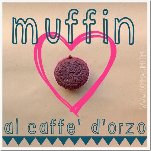 muffin al caffè orzo