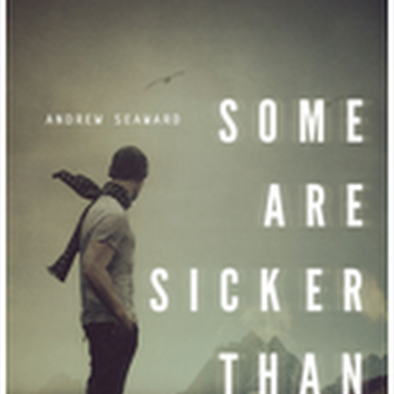 Orangeberry Book of the Day - Some Are Sicker Than Others by Andrew Seaward