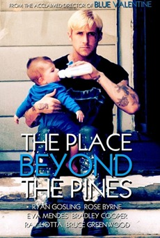Poster The Place beyond the Pines