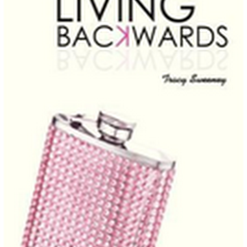 Orangeberry Book of the Day - Living Backwards by Tracy Sweeney (Excerpt)