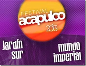 festival acapulco 2013