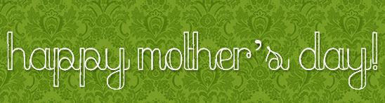 happymothersday2012