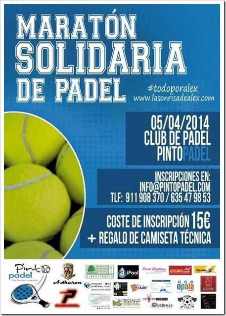 Maratón Solidaria de Pádel #todoporalex en Pinto Pádel Club, 5 Abril 2014.
