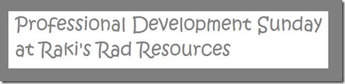 Professional Development Sundays at Raki's Rad Resources\