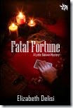 Fatal Fortune by Elizabeth Delisi - 100