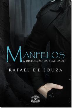 MANFELOS - A DISTORÇÃO DA REALIDADE