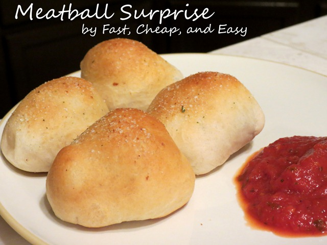 meatball surprise 2 fast cheap and easy