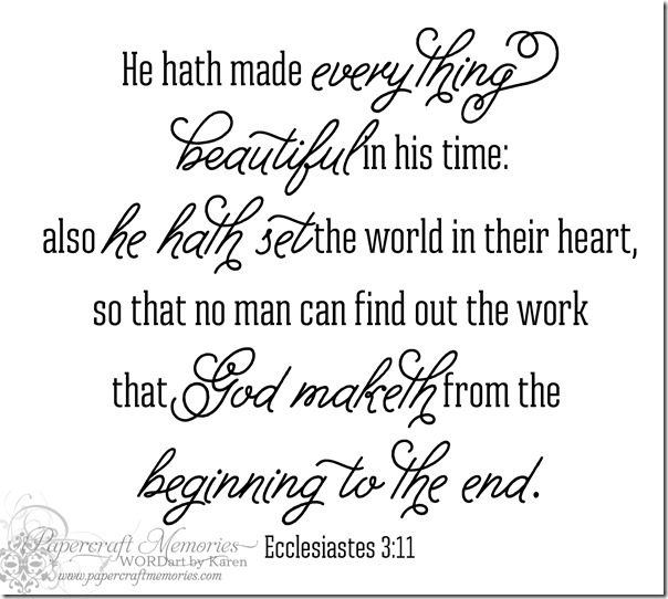 Ecclesiastes 3:11 Wordart by Karen for WAW personal use