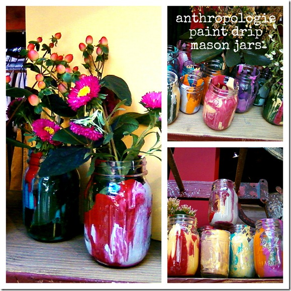 Anthropologie_paint_drip_mason_jars_in_store_display_collage