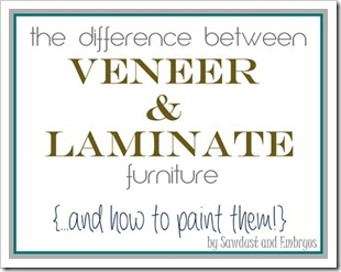 Learn about the difference between veneer and laminate furniture... and how to paint them! {Sawdust and Embryos}_thumb[4]