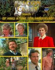 Falcon Crest_#002_A Time For Saboteurs