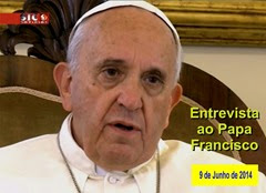 Entrevista ao Papa Francisco - 13.06.14  (2)