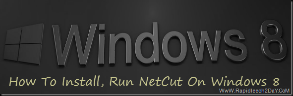 Install Netcut on Windows 8