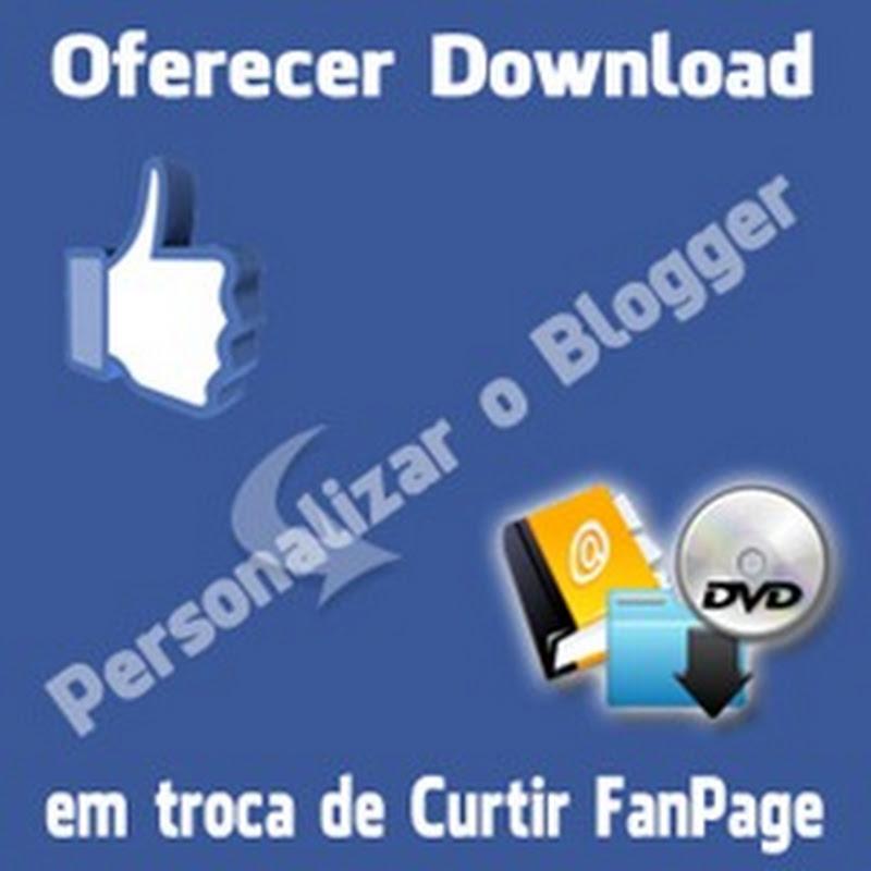 Como oferecer algum download em troca de Curtir no Facebook