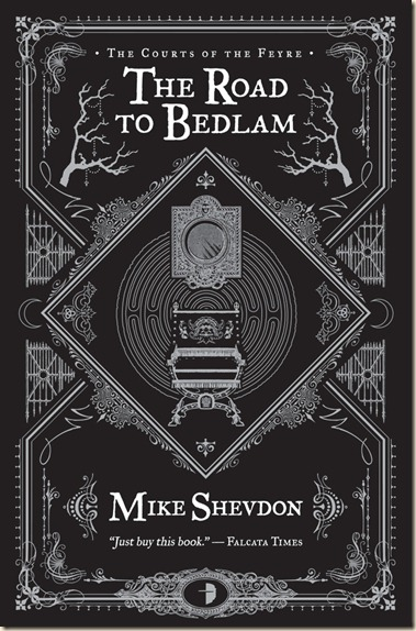 Shevdon-2-TheRoadToBedlam