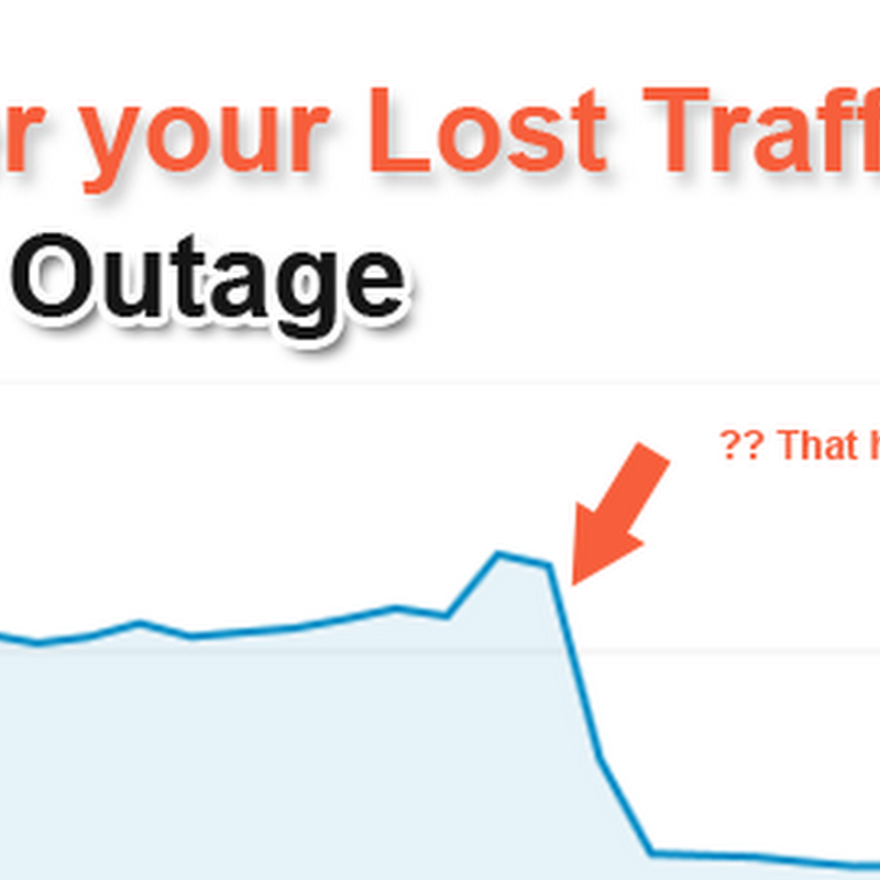 Recover Your blog's Lost Traffic Due to Recent Google Outage