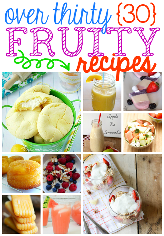 Over 30 Fruity Recipes at GingerSnapCrafts.com #linkparty #features #fruit #recipes