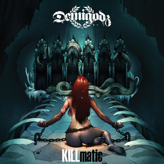 Demigodz - KILLmatic (2013) 