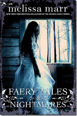 book cover of Faery Tales and Nightmares by Melissa Marr