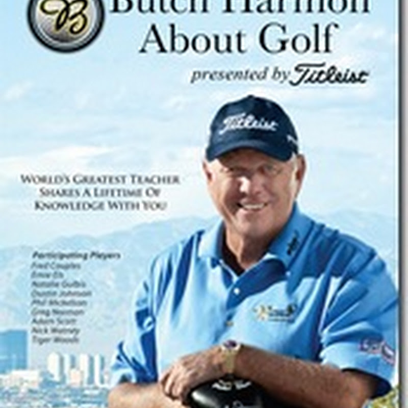 What Is The Best Golf Instruction DVD Ever? Try Butch Harmon About Golf