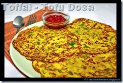 Toffai - Tofu Dosa