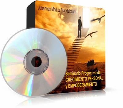 SEMINARIO PROGRESIVO DE CRECIMIENTO PERSONAL Y EMPODERAMIENTO, Johannes M. Mandelbaum [ Audiolibro ] – Cómo alcanzar la plenitud en todas las áreas de tu vida
