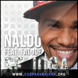 CD Naldo - Se Joga (feat. Fat Joe) (2013), Cds Download, Baixar Cds, Cds Para Baixar, Cds Completos