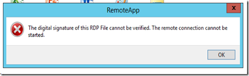 RDS Error: RemoteApp - The digital signature of this RDP File cannot