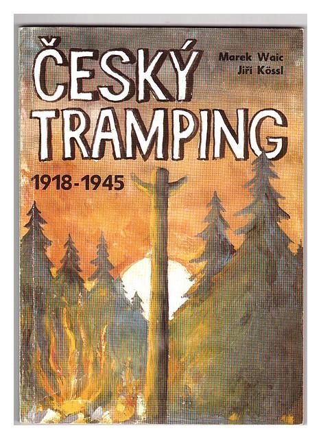 Český tramping 1918-1945 Marek Wic a Jiří Kössl.jpg
