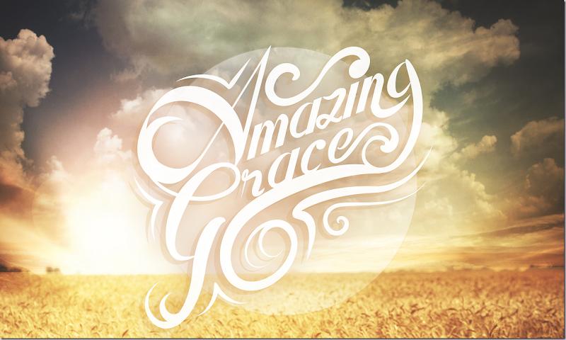 Image ~ Amazing Grace