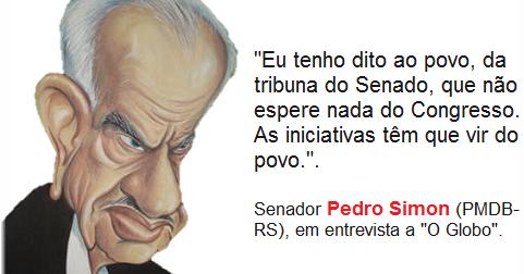 Resultado de imagem para Senador Pedro Simon: charges
