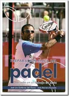 """Presentación del libro """"Preparación Física del Pádel basada en el trabajo en pista"""" el próximo 2 de agosto en el Club El Candado, Málaga."""