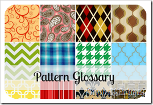 Pattern Glossary of All the Best Fabric Patterns including terminology and tips on how to choose the best design