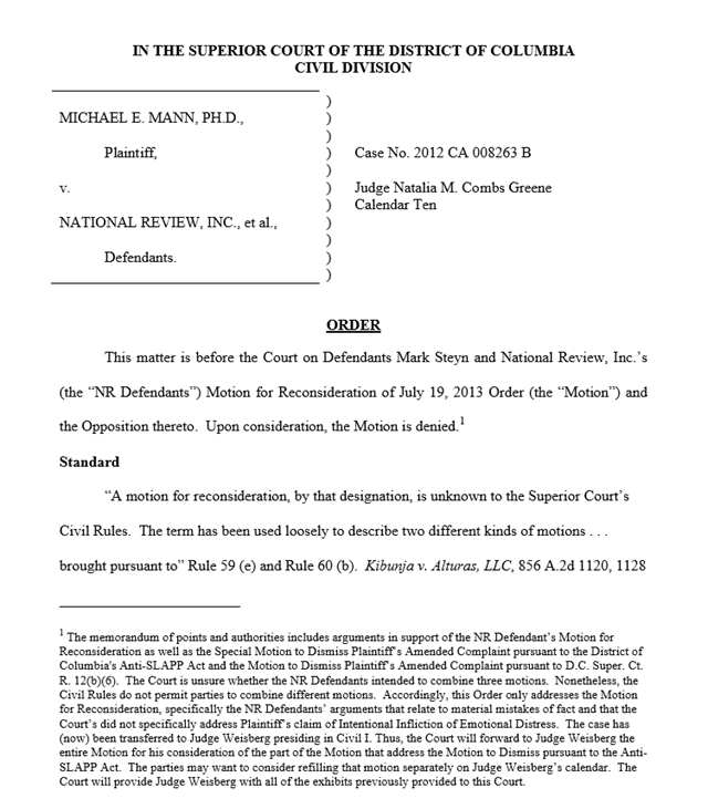 'The Court finds that there is sufficient evidence in the record to demonstrate that Plaintiff is likely to succeed on the merits,' said DC Superior Court Judge Natalia M. Combs Greene in her latest procedural ruling in the defamation case of Michael Mann v. National Review, et al. 'The evidence before the Court indicates the likelihood that 'actual malice' is present in the [National Review's] conduct.' Graphic: DC Superior Court