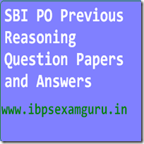 SBI PO Previous Reasoning Question Papers and Answers