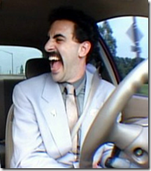 Borat freaking out