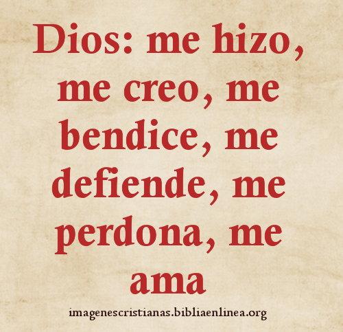 Dios me bendice, Dios me perdona, me ama