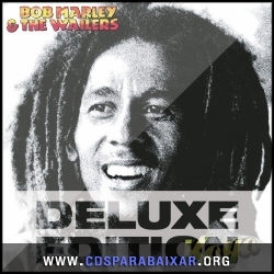 CD Bob Marley and The Wailers - Kaya (Deluxe Edition) (2013), Cds Download, Baixar Cds, Cds Para Baixar, Cds Completos