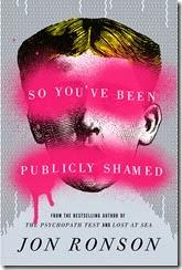 so you've been pubically shamed