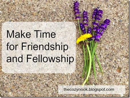 Friendship and Fellowship - The Cozy Nook