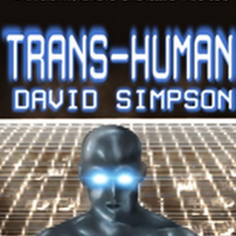 #Bargain Trans-Human by David Simpson @PostHuman09