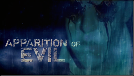 Apparition of Evil b