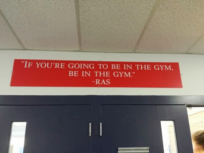 Be in the gym