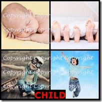CHILD- 4 Pics 1 Word Answers 3 Letters
