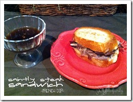 Saintly Steak Sandwich - French Dip JOYfilledfamily