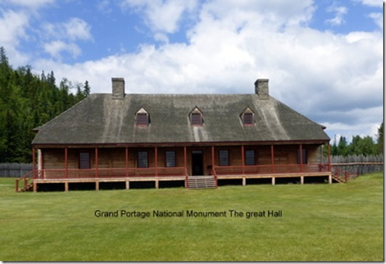Grand Portage National Monument The great Hall